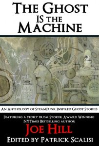 THE GHOST IS THE MACHINE, available from Post Mortem Press at Amazon.com.