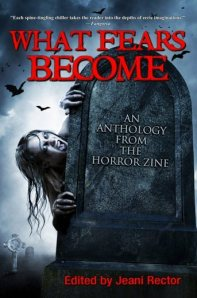 WHAT FEARS BECOME, now available at Amazon.