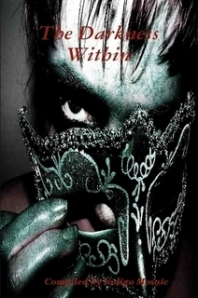 THE DARKNESS WITHIN, now available at Amazon.com.