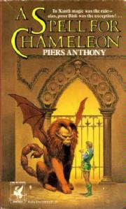First edition cover of Piers Anthony's A SPELL FOR CHAMELEON.