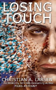 LOSING TOUCH, with a foreword by Piers Anthony, coming June 2013 from Post Mortem Press.