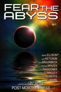 FEAR THE ABYSS, from the publisher of LOSING TOUCH.