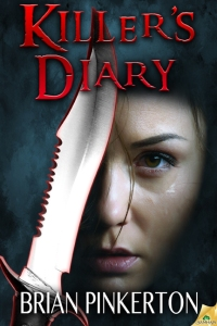 KILLER'S DIARY by Brian Pinkerton.