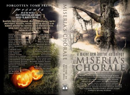 MISERIA'S CHORALE, coming soon from Forgotten Tomb Press.