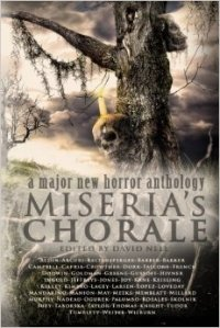 MISERIA'S CHORALE, now available in paperback and eBook formats.