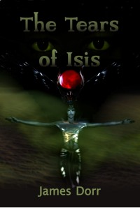 THE TEARS OF ISIS, now available at Amazon.